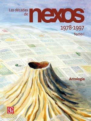 cover image of Las décadas de Nexos. Tomo I. 1978-1997