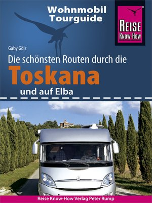 cover image of Reise Know-How Wohnmobil-Tourguide Toskana und Elba