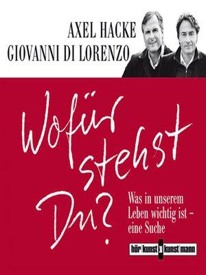 cover image of Wofür stehst du?
