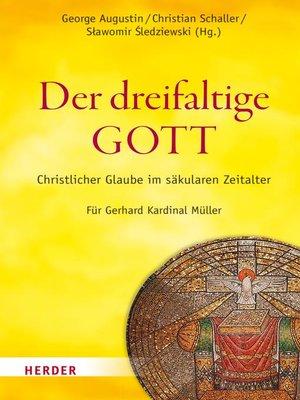 cover image of Der dreifaltige Gott