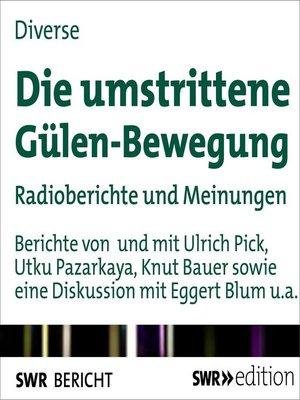 cover image of Die umstrittene Gülen-Bewegung