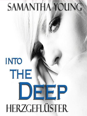 cover image of Into the Deep--Herzgeflüster