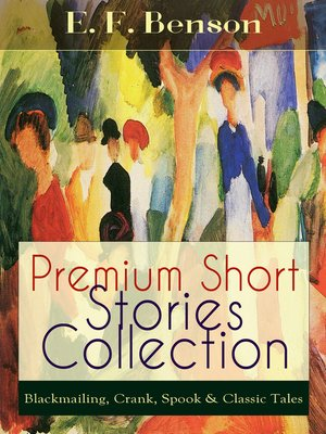 cover image of Premium Short Stories Collection--Blackmailing, Crank, Spook & Classic Tales