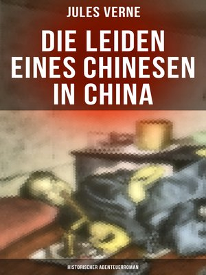 cover image of Die Leiden eines Chinesen in China