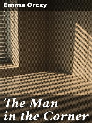 cover image of The Man in the Corner