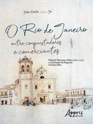 cover image of O Rio de Janeiro entre Conquistadores e Comerciantes