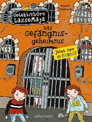 cover image of Detektivbüro LasseMaja--Das Gefängnisgeheimnis (Bd. 24)