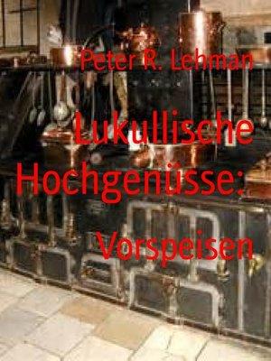 cover image of Lukullische Hochgenüsse