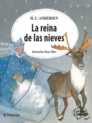 cover image of La reina de las nieves