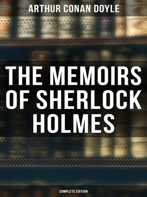 cover image of The Memoirs of Sherlock Holmes (Complete Edition)