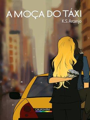 cover image of A Moça do Táxi