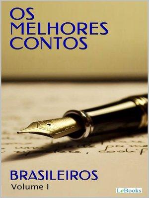 cover image of Os Melhores Contos Brasileiros