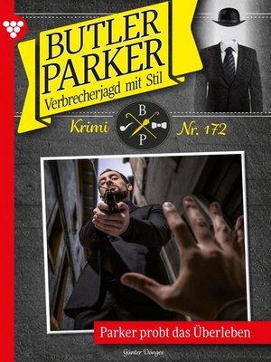 cover image of Butler Parker 172 – Kriminalroman