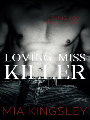 cover image of Loving Miss Killer