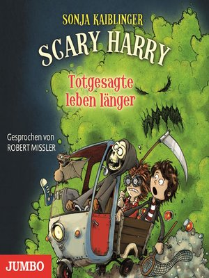 cover image of Scary Harry. Totgesagte leben länger