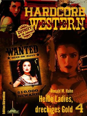 cover image of HEISSE LADIES, DRECKIGES GOLD