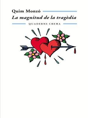 cover image of La magnitud de la tragèdia
