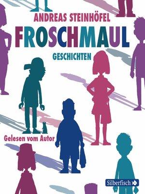cover image of Froschmaul-Geschichten