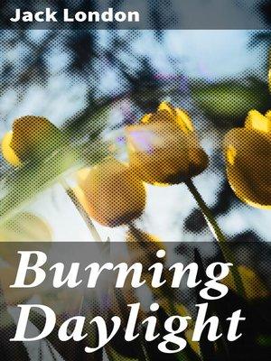 cover image of Burning Daylight