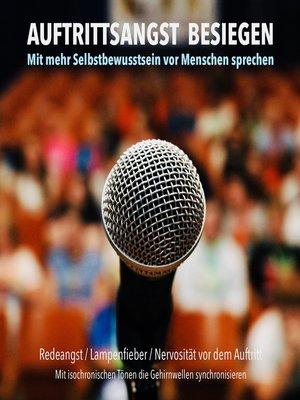 cover image of Auftrittsangst besiegen
