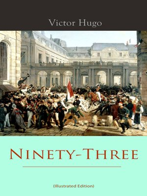 cover image of Ninety-Three (Illustrated Edition)