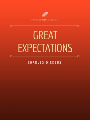 cover image of Great Expectations (Beechtown Publishing House)