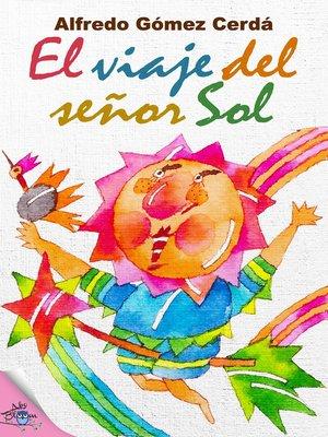 cover image of El viaje del señor Sol
