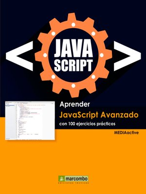 cover image of Aprender Javascript Avanzado con 100 ejercicios prácticos