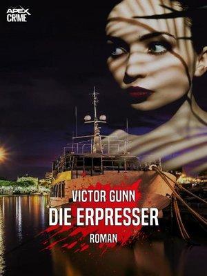 cover image of DIE ERPRESSER