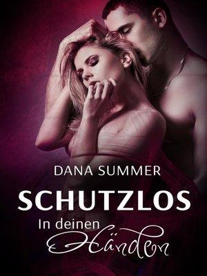 cover image of Schutzlos--In deinen Händen