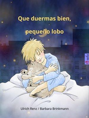 cover image of Que duermas bien, pequeño lobo