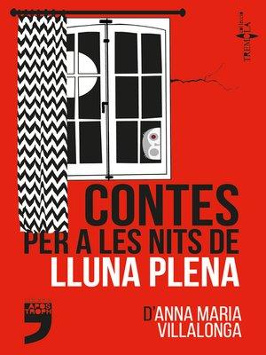 cover image of Contes per a les nits de lluna plena