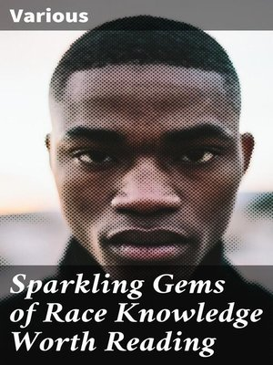 cover image of Sparkling Gems of Race Knowledge Worth Reading