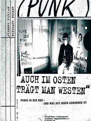 cover image of Auch im Osten trägt man Westen