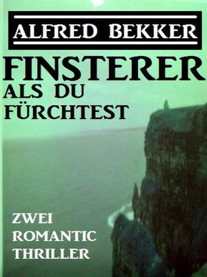 cover image of Finsterer als du fürchtest