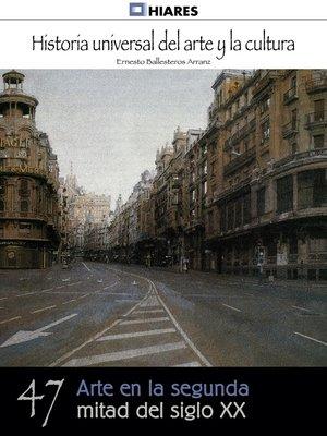 cover image of Arte en la segunda mitad del siglo XX