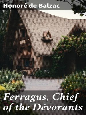 cover image of Ferragus, Chief of the Dévorants