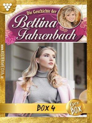 cover image of Bettina Fahrenbach Jubiläumsbox 4 – Liebesroman