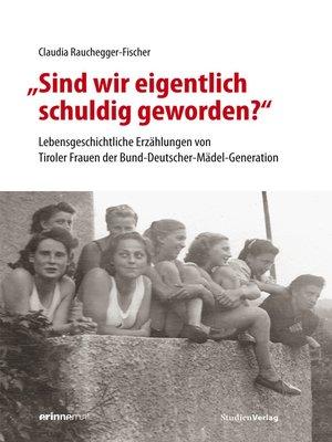 """cover image of """"Sind wir eigentlich schuldig geworden?"""""""