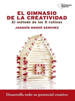 cover image of El gimnasio de la creatividad