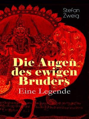 cover image of Die Augen des ewigen Bruders. Eine Legende