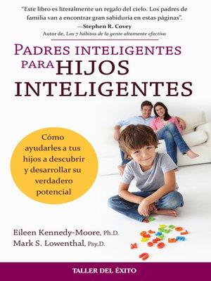 cover image of Padres inteligentes para hijos inteligentes