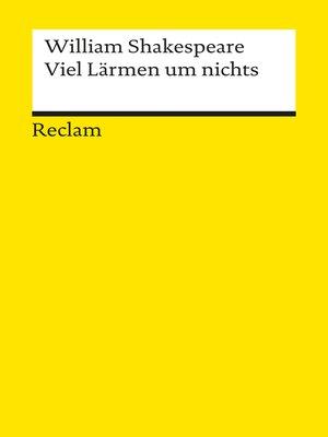 cover image of Viel Lärmen um nichts