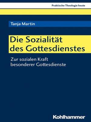 cover image of Die Sozialität des Gottesdienstes