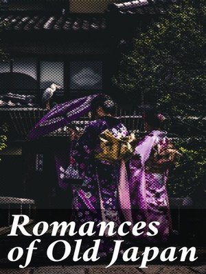 cover image of Romances of Old Japan