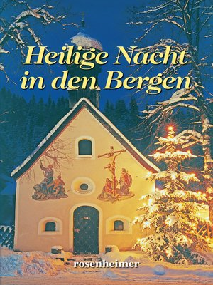 cover image of Heilige Nacht in den Bergen