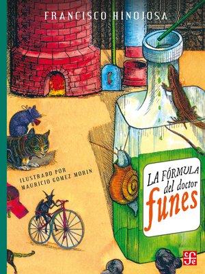 cover image of La fórmula del doctor Funes