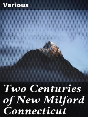 cover image of Two Centuries of New Milford Connecticut