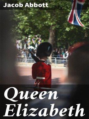 cover image of Queen Elizabeth
