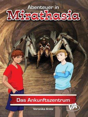 cover image of Das Ankunftszentrum